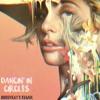 Lady Gaga - Dancin' In Circles (HussyKat's Future Bass Remix)