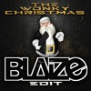 The Wonky Christmas (Blaize Edit)