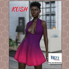 Kush - Tazz58 feat Joe McKenney