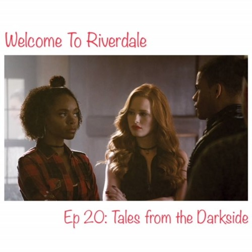 Welcome To Riverdale   Ep 20: Tales from the Darkside [ #CBNreview ]