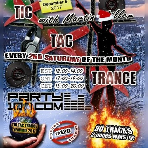 Tic Tac Trance 120: Yearmix 2017 with Martin Mueller (December 9 2017)