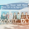 [Thai Ver.] BTS - A Supplementary Story : You Never Walk Alone | Cover by Noyashi & PEieiG
