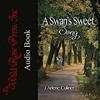 A Swan's Sweet Song Chapter One