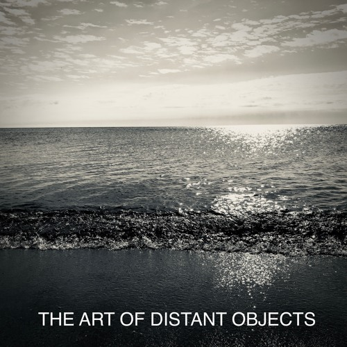 The Art of Distant Objects