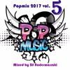 R&B, Pop mix 2017 Vol. 5