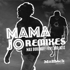 Max Doblhoff Feat. Idd Aziz - Mama Jo (Sobek Remix)