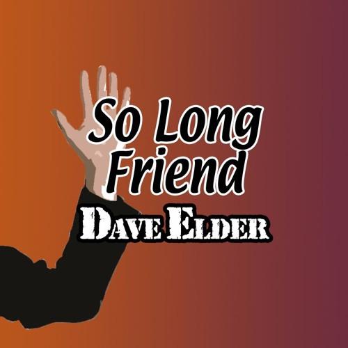 So Long Friend