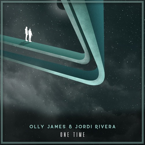 Olly James & Jordi Rivera - One Time (Original Mix)
