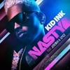 Kid Ink Ft. Jeremih & Spice - Nasty (Dj Shay BIGI Edit )
