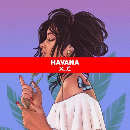 Baixar Camilla Cabello - Havana Feat. Young Thug (XC Remix)