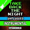 Minecraft Song- Take Back the Night Unplugged (Instrumental)