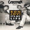 Bon Jovi - It's my Life - (CategorieN Bootleg)