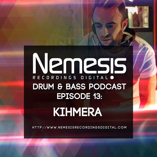 Nemesis Recordings Digital Podcast #13: Kihmera