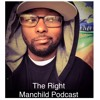 The Right Manchild Podcast #95: For The Nine Live
