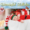 The Bells Never Sound Sweeter - Super Calming Christmas Lullaby Xmas Carol Baby Sleep Song