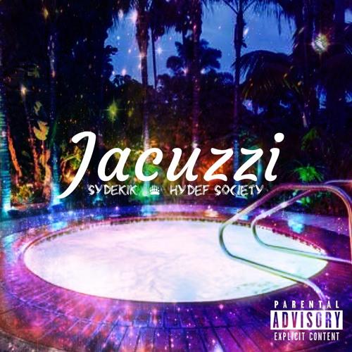 Jacuzzi - SyDeKIK (Prod. HyDeF Society)