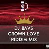 Crown Love Riddim Mix