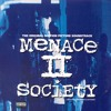 Menace II Society Soundtrack (My Version)