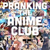 27: Pranking the Anime Club