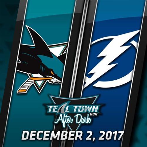 Teal Town USA After Dark (Postgame) - Sharks @ Lightning - 12-2-2017