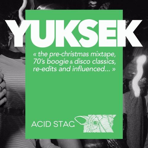 YUKSEK Pre-Christmas 70's disco mix for ACID STAG by Yuksek