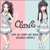 ClariS - Kimi no Yume wo Miyou (君の夢を見よう) (GlOdZiO REMIX)