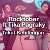 HRDC DJ™ • Aldino - Takut Kehilangan_Rocktober Ft Tika Pagraky (DIKAACENIK) mp3