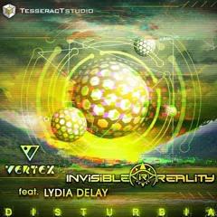 Invisible reality & Vertex feat. Lydia delay - Disturbia (2017)