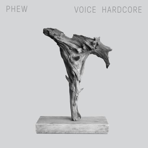 """Phew """"Voice Hardcore"""" clips"""