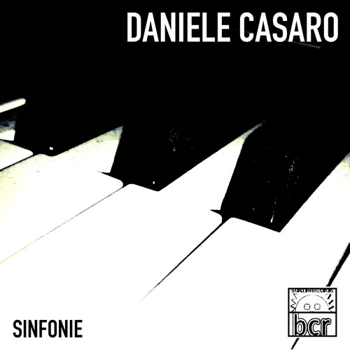 Daniele Casaro - Sinfonie (Remastered)