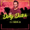 SER-O - DIRTY DUTCH VOL.3