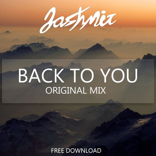 Back To You (Original Mix)[FREE DOWNLOAD]
