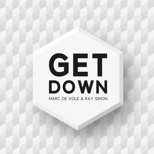Marc de Vole & Ray Simon - Get Down [FREE DOWNLOAD]