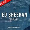 Ed Sheran Perfect Versillez Remix