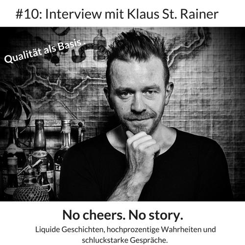 #10: Qualität als Basis – Interview mit Klaus St. Rainer