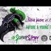 Future & Young Thug - Patek Water Feat. Offset (CurtCoCaine)Official Remake