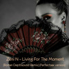 Living For The Moment (Roman Depthsound Remix)(Perfectsax version)