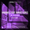 Hardwell Ft. Bright Lights - Mr.Spaceman (Joey Steel Bootleg)[SEAL EXCLUSIVE]