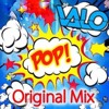 Valo - Pop (Original Mix)