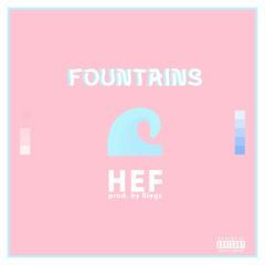 Fountains (Prod. Siegz)