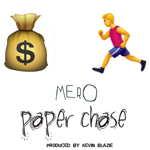 Paper Chase [Prod. By Kevin Blazie]