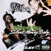 D-Mire Ft. Lil Dee Silent Money Baby (Prod By. CAKE)