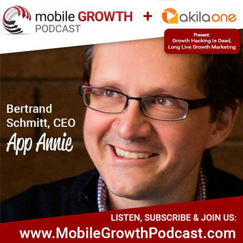 Episode 1: Bertrand Schmitt, CEO, App Annie: China as both a blueprint and an uncharted territory