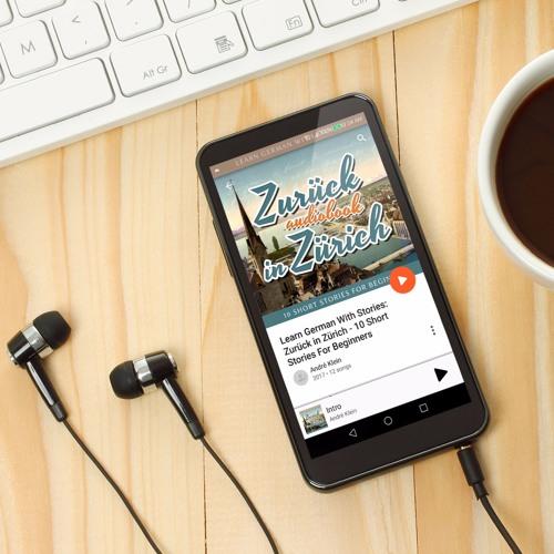 Learn German with Stories: Zurück in Zürich – 10 Short Stories for Beginners (Audiobook)