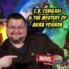 C.B. Cebulksi and the Mystery of Akira Yoshida | The Comics Pals Episode 58