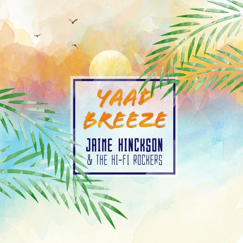 Yaad Breeze