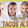 Tacos Altos - Arcangel ft Farruko, Noriel - [Prod. Dj Kloister] - Trap Dembow