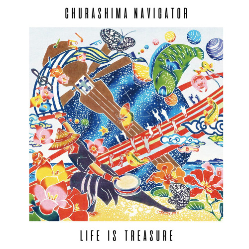 CHURASHIMA NAVIGATOR - LIFE IS TREASURE