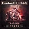 Hardwell & KSHMR - Power