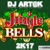 Dj Art@k - Jingle Bells 2k17
